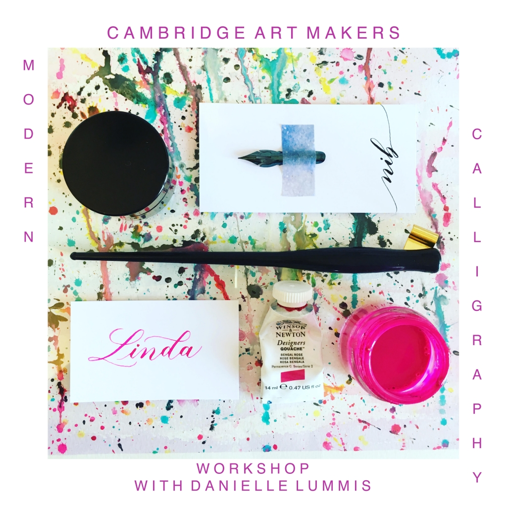 Calligraphy course with Danielle Lummis at Cambridge Art Makers